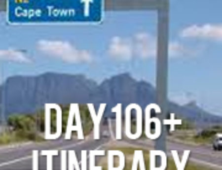 Day 106 and Itinerary